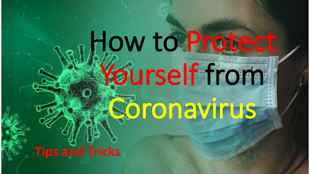 The Best Way To CORONA VIRUS TIPS AND TRICKS PROTECT YOUR SELF
