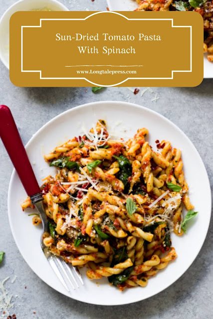 Sun-Dried Tomato Pasta With Spinach
