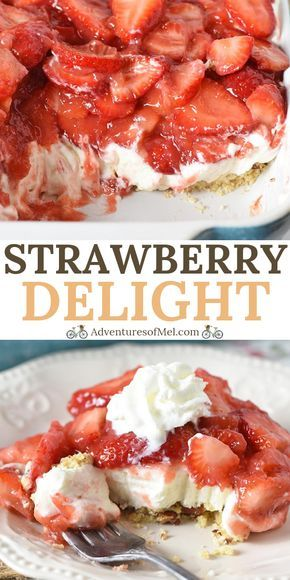 Simple and easy strawberry delight recipe with berries, cream cheese, whipped cream, powdered sugar, and a pecan crust. Dreamy no bake dessert recipe!