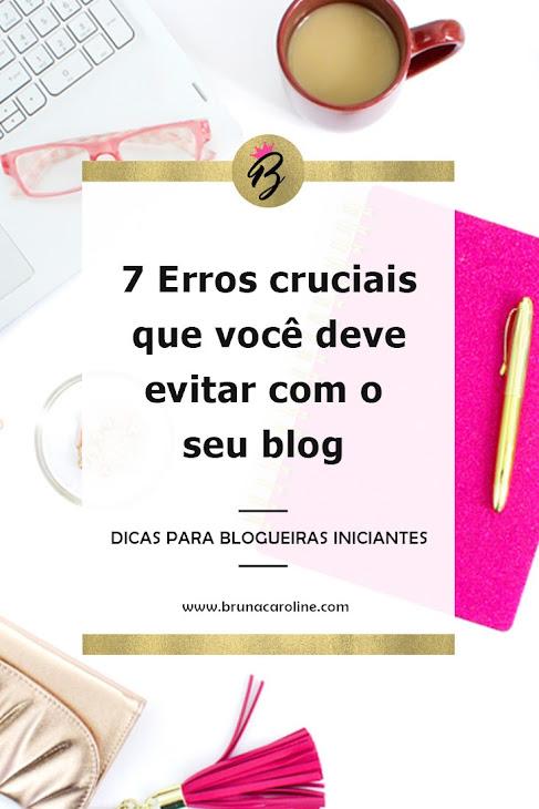 Dicas para Blogueiras Iniciantes: 7 Erros Cruciais para Evitar