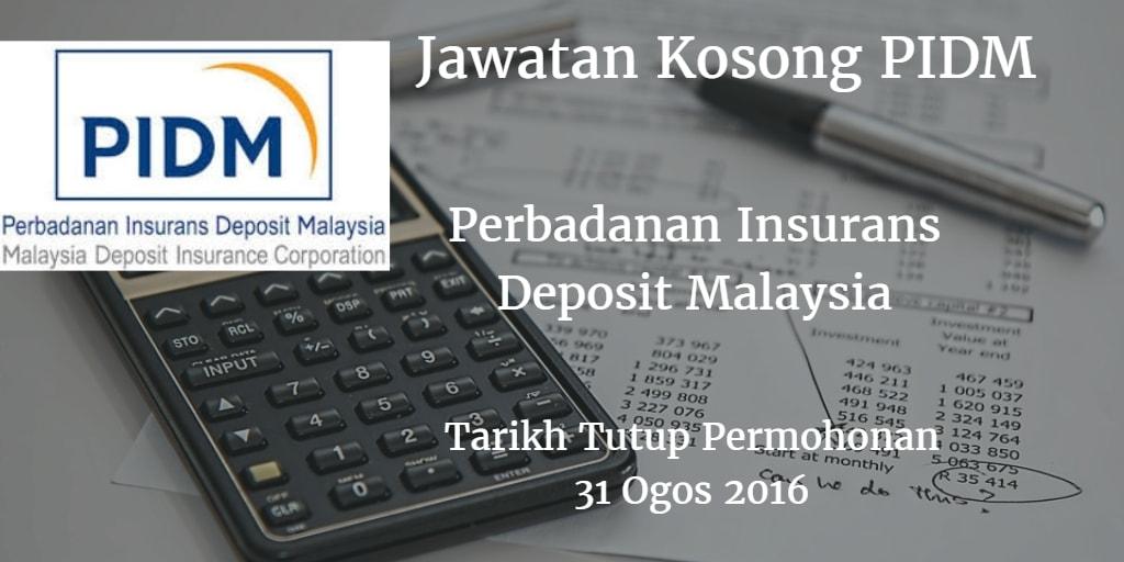Jawatan Kosong PIDM 31 Ogos 2016