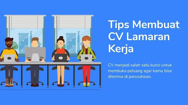 7 Tips Membuat CV Lamaran Kerja Menarik Bagi HRD
