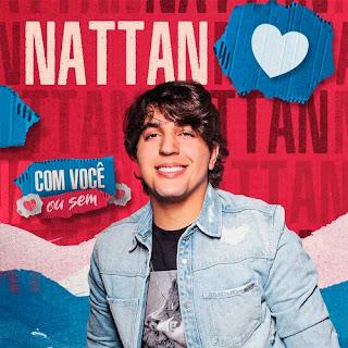 Nattan - Com ou Sem - Promocional de Abril - 2021