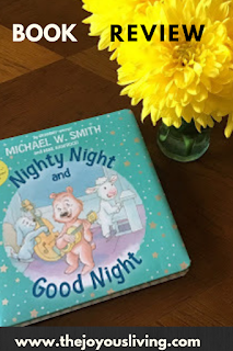 Book Review: Nighty Night and Good Night. (c) the Joyous Living