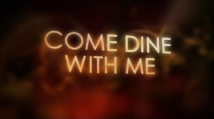 My 'Come Dine With Me' Dream Team
