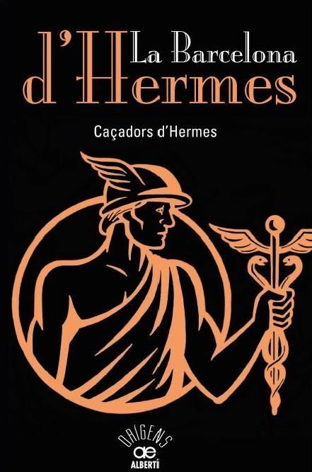 """Caratula del libro """"La Barcelona d'Hermes"""" de los Cazadores de Hermes"""