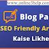 Blog Par SEO Friendly Article Kaise Likhte hai?