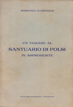 UN VIAGGIO AL SANTUARIO DI POLSI IN ASPROMONTE.