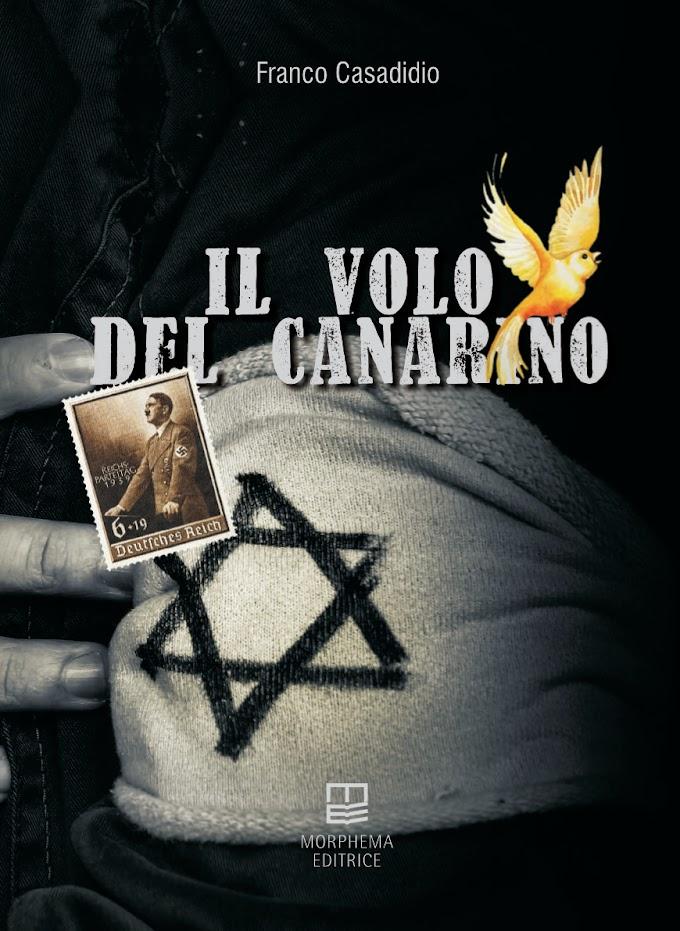 Libri: Franco Casadidio pubblica 'Il volo del canarino'