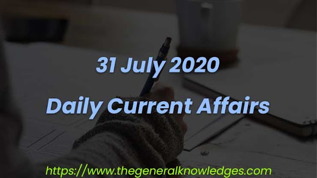 31 July 2020 Current Affairs Question and Answers in Hindi
