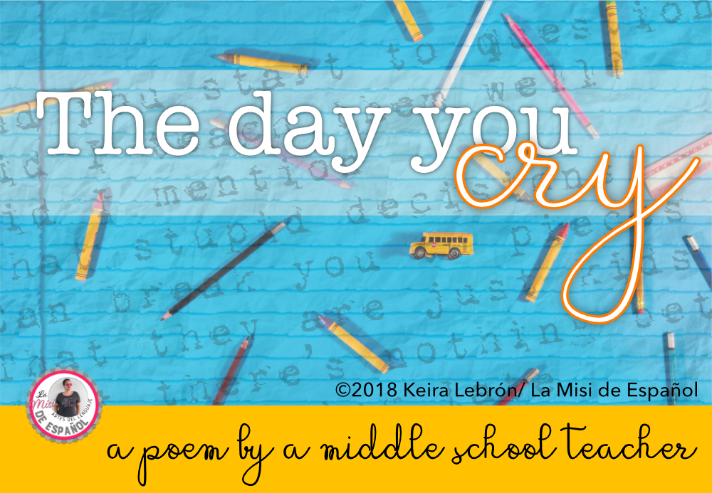 La Misi de Español: The Day You Cry | A Poem by a Middle