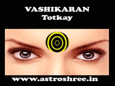 best astrologer for vashikaran tips and totkay