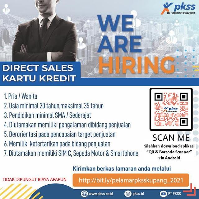 Loker Kupang Direct Sales Kartu Kredit di PKSS Cabang Kupang