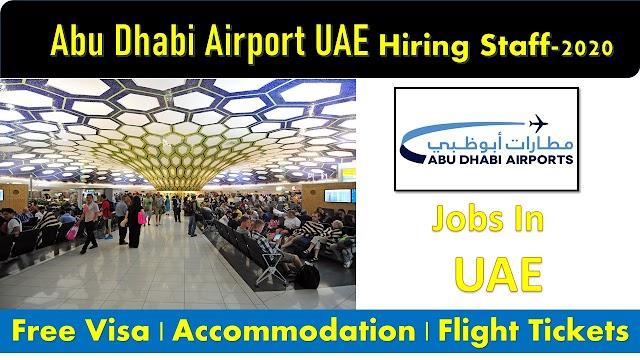 Abu Dhabi Airport Hiring Staff In UAE -2020
