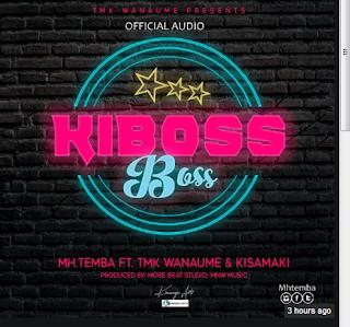 Mh Temba Ft TMK Wanaume & Kisamaki – Kiboss Boss