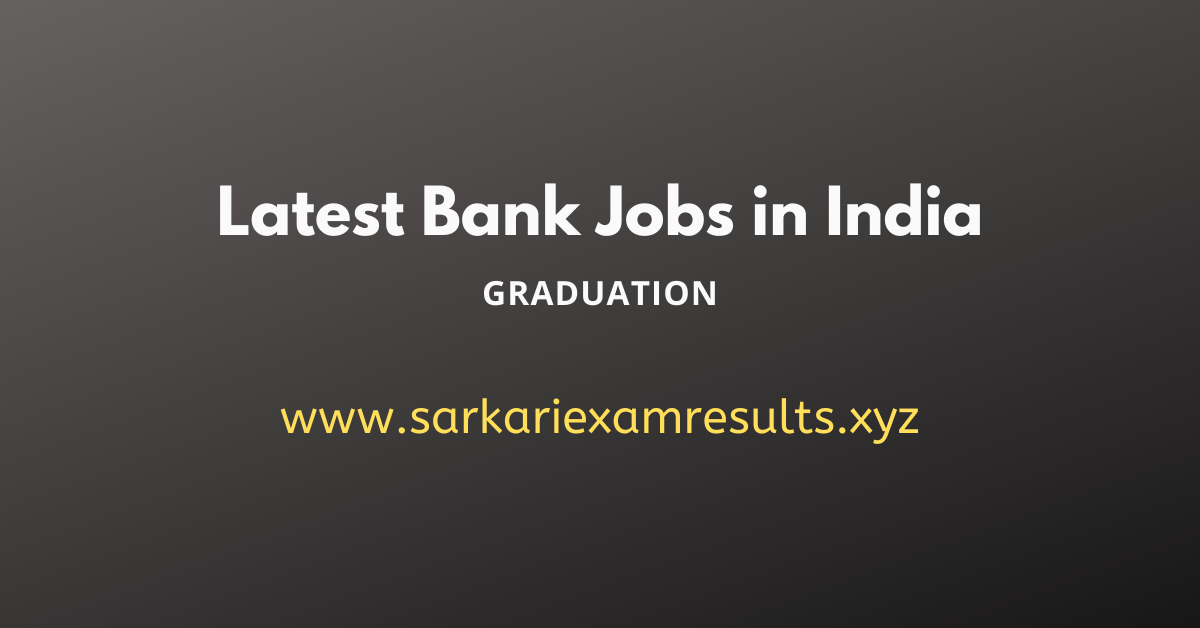 Latest Bank Jobs in India 2019 Private & Govt Bank Jobs