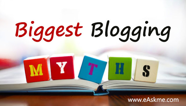Biggest Blogging Myths: eAskme