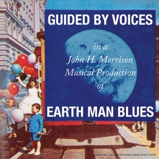 Guided by Voices - Earth Man Blues Music Album Reviews
