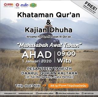 Hadirilah Khataman Qur'an dan Kajian Dhuha Muhasabah Awal Tahun di Pesantren Tahfizh Daarul Quran Kaltara 20200101 - Kajian Islam Tarakan