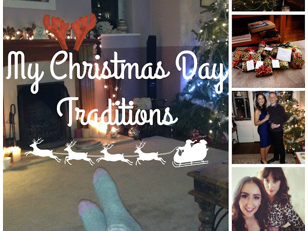 MY CHRISTMAS DAY TRADITIONS