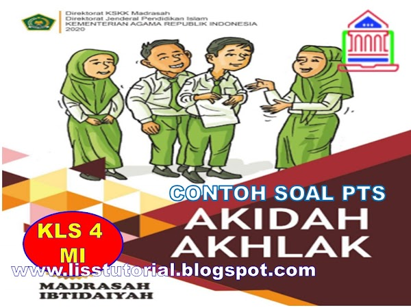 Soal PTS Akidah Akhlak Kelas 4 SD/MI Semester 2 Kurikulum 2013