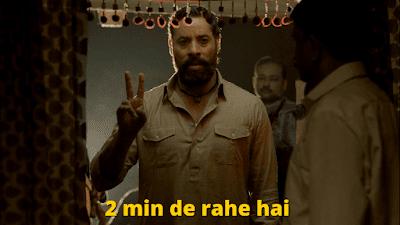 2 min de rahe h | Mirzapur Meme Templates