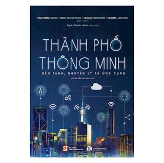 Thành Phố Thông Minh - Nền Tảng, Nguyên Lý Và Ứng Dụng ebook PDF-EPUB-AWZ3-PRC-MOBI