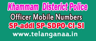 Khammam District Police Office Mobile Numbers in Telangana State