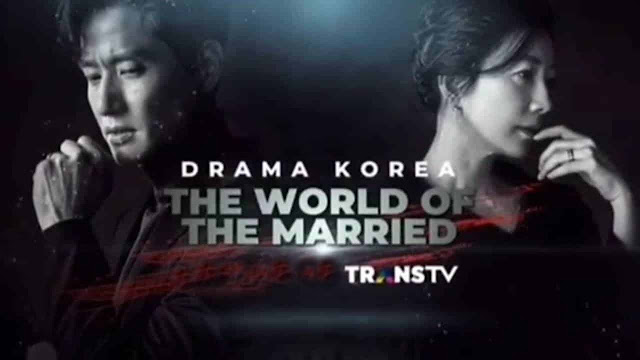 Sinopsis The World of The Married Trans TV Rabu 27 Mei 2020 - Episode 13
