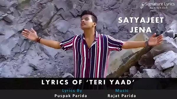 Teri Yaad Lyrics - Satyajeet Jena