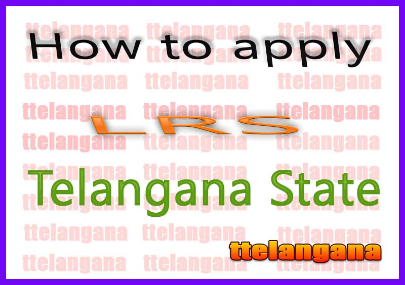 How to apply LRS in Telangana