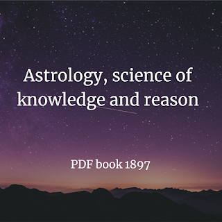 Astrology, the science of knowledge