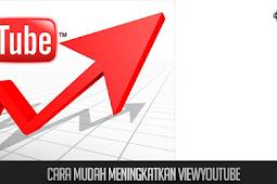 Cara Mudah Meningkatkan ViewYoutube