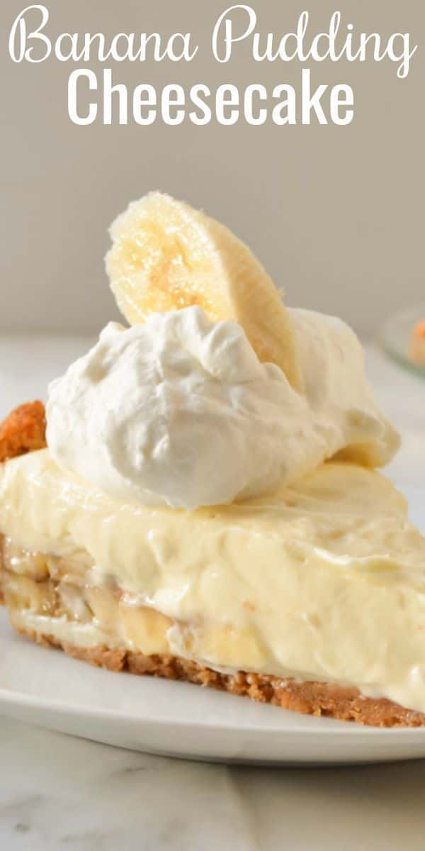 Banana Pudding Cheesecake recipe is a family favorite no bake cheesecake dessert recipe. Perfect for Thanksgiving and Christmas from Serena Bakes Simply From Scratch.