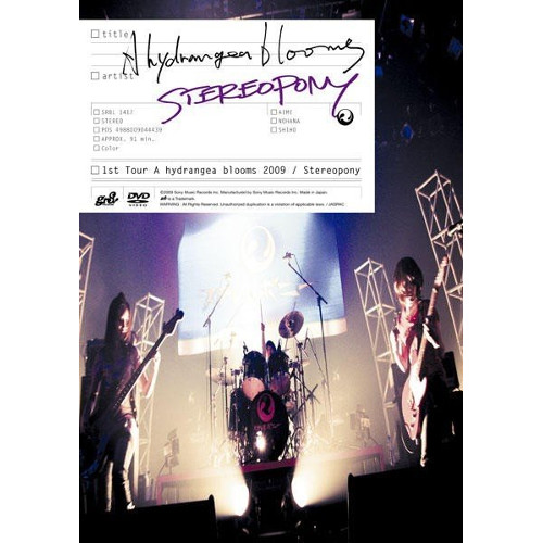 Stereopony - 1st Tour A hydrangea blooms 2009 [DVD ISO]