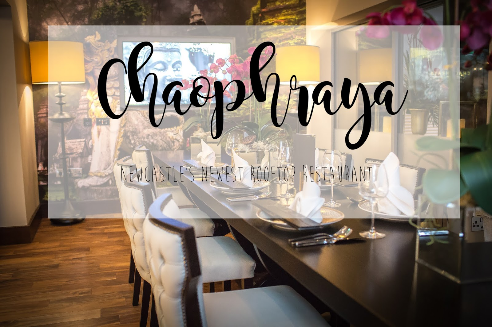 Chaophraya: Newcastle's Newest Rooftop Restaurant