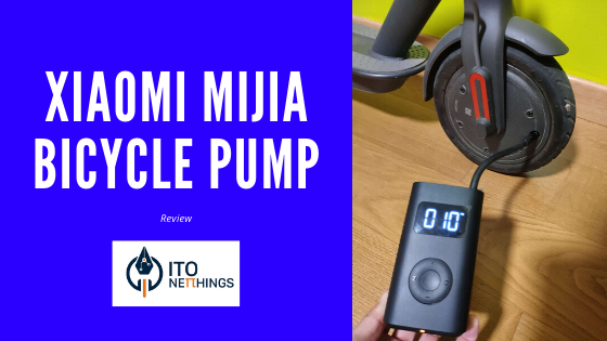 Xiaomi MIJIA Bicycle Pump Review
