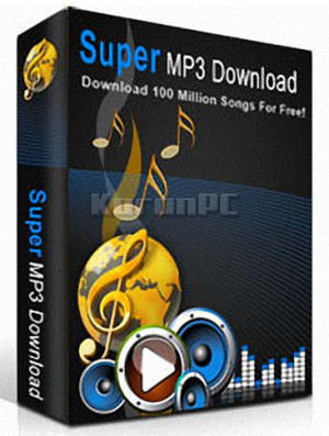 Super MP3 Download 5.0.9.6 + Crack