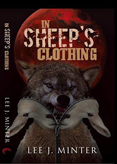 IN SHEEP'S CLOTHING kindle book promotion Lee J. Minter