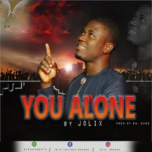 [Music] Jolix – You Alone