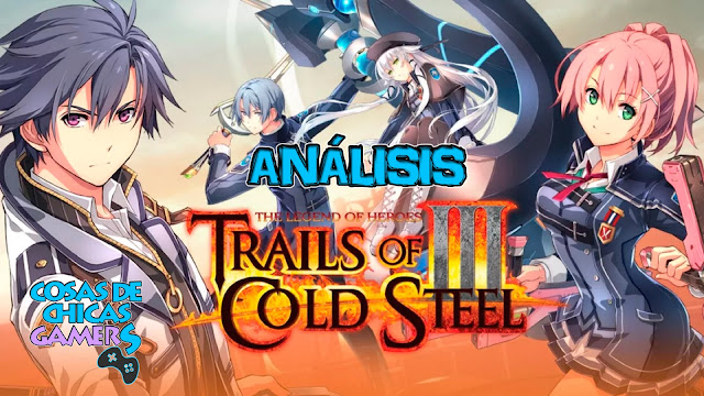 Análisis Trails of Cold Steel III para PS4