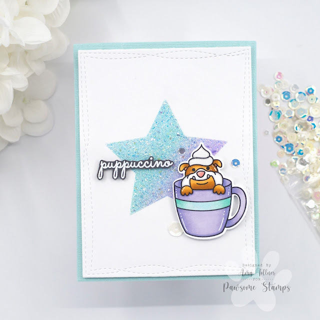 Coffee Besties Stamp and Die Set, Dreamy Days Sequin Mix by Pawsome Stamps #pawsomestamps #handmade