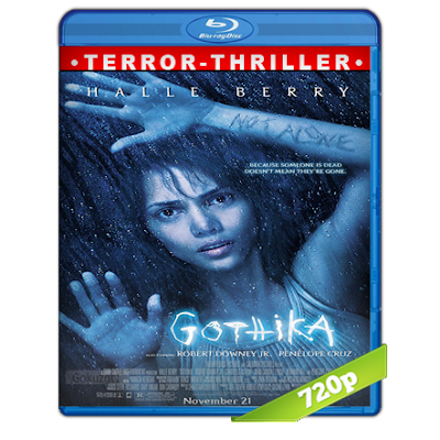 Gothika (2003) BRRip 720p Audio Trial Latino-Castellano-Ingles 5.1