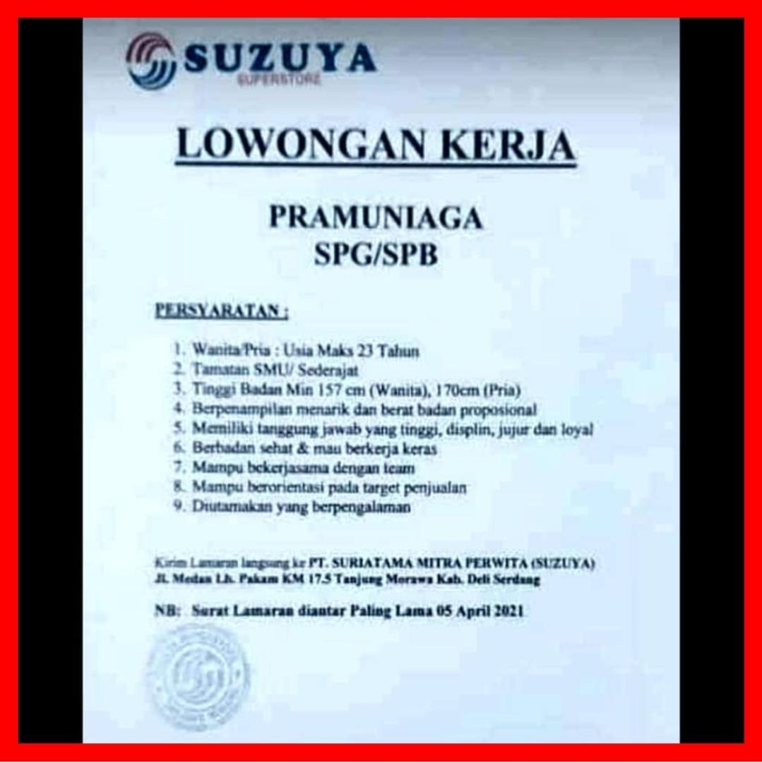 Lowongan Kerja Sma Smk Di Suzuya Medan April 2021 Lowongan Kerja Medan Terbaru Tahun 2021