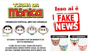 É falso distribuição de kits com máscaras da Turma da Mônica