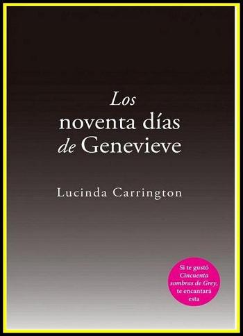 Lucinda Carrington.- Los noventas dias de Genevieve