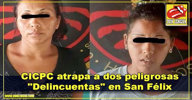 """CICPC atrapa a dos peligrosas """"Delincuentas"""" en San Félix"""