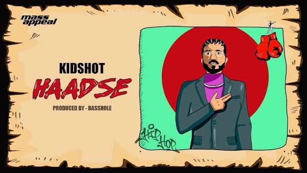 [Lyrics] Kidshot - Haadse