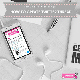 how to create twitter thread for blogger