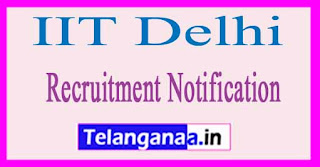 IIT Delhi Recruitment Notification 2017